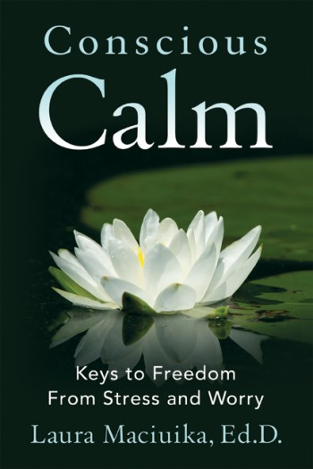 Keys to Freedom from Stress and Worry